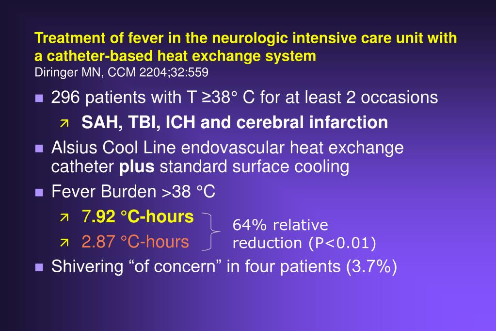 Treatment of fever in the neurologic intensive care unit with a catheter-based heat exchange system