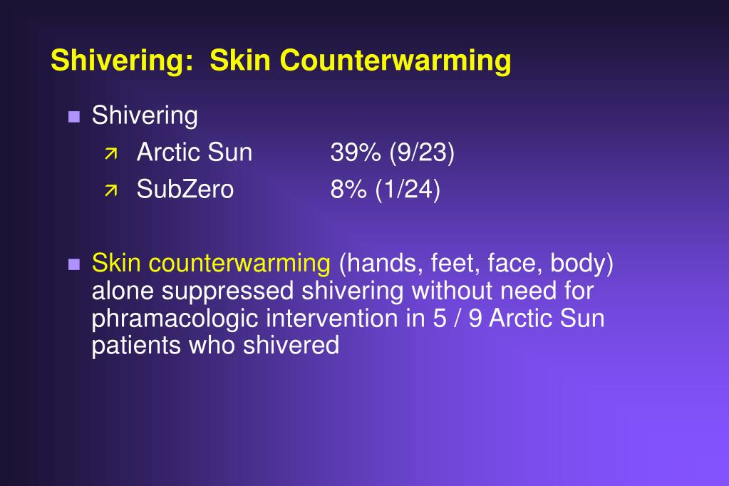 Shivering:  Skin Counterwarming