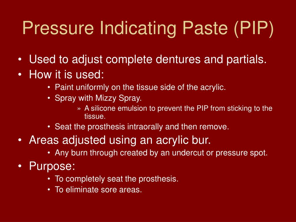 Pressure Indicating Paste (PIP)