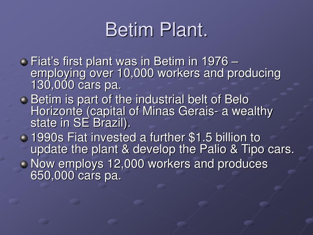 Betim Plant.