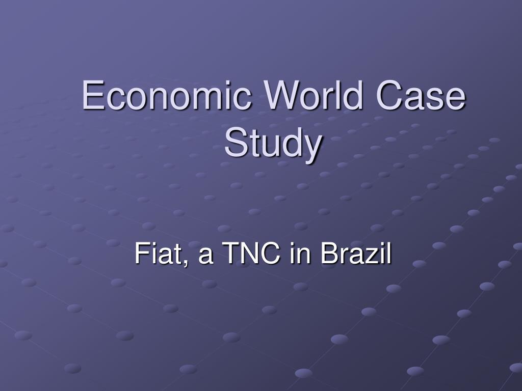 Economic World Case Study