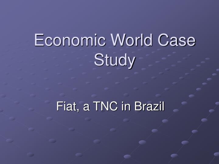 Economic world case study l.jpg