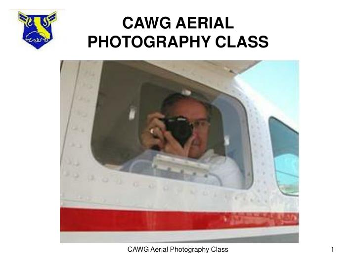 Cawg aerial photography class