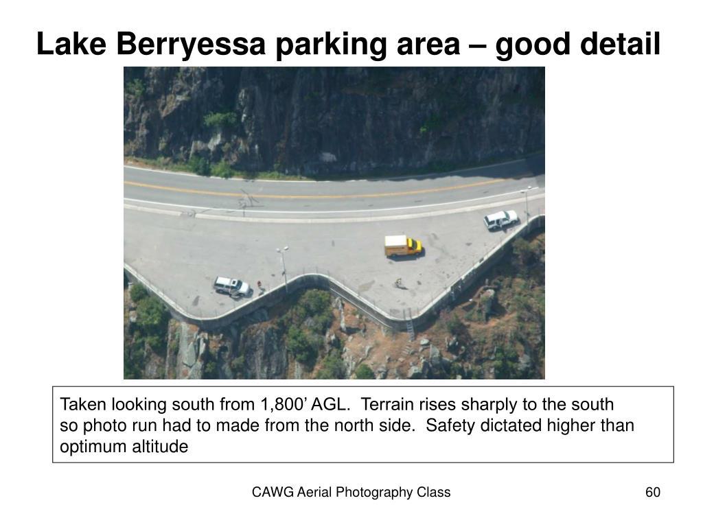 Lake Berryessa parking area – good detail