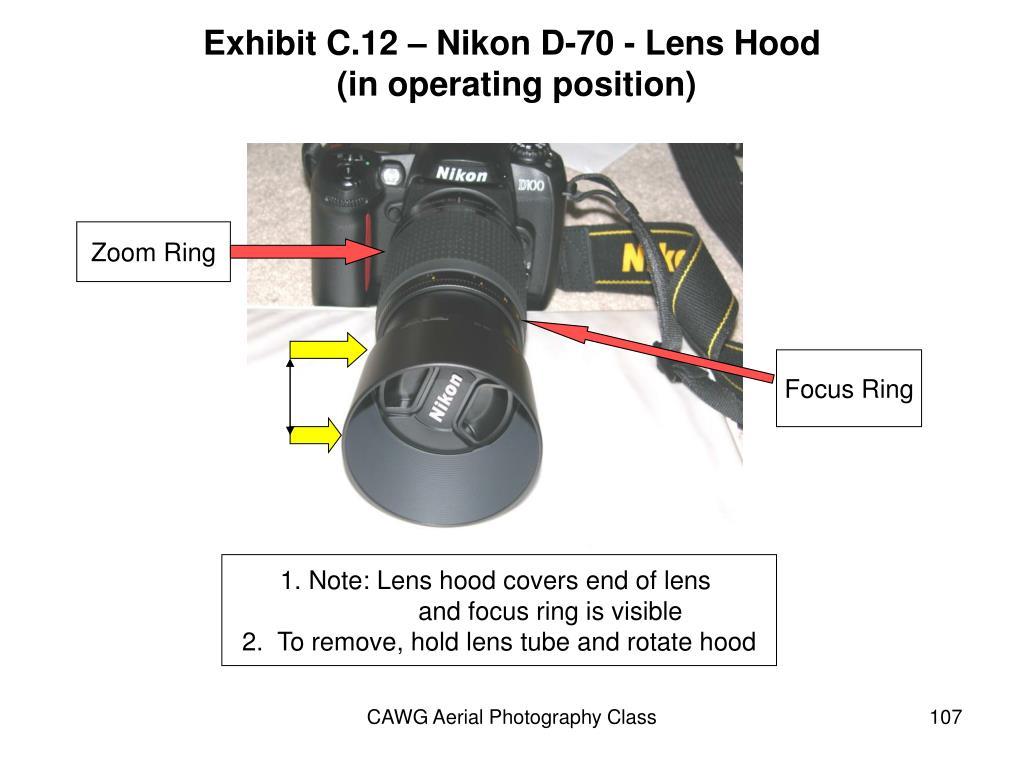 Exhibit C.12 – Nikon D-70 - Lens Hood