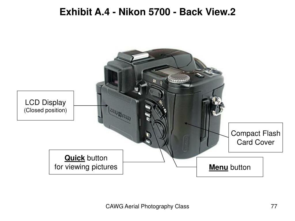 Exhibit A.4 - Nikon 5700 - Back View.2