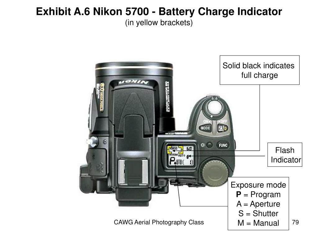 Exhibit A.6 Nikon 5700 - Battery Charge Indicator