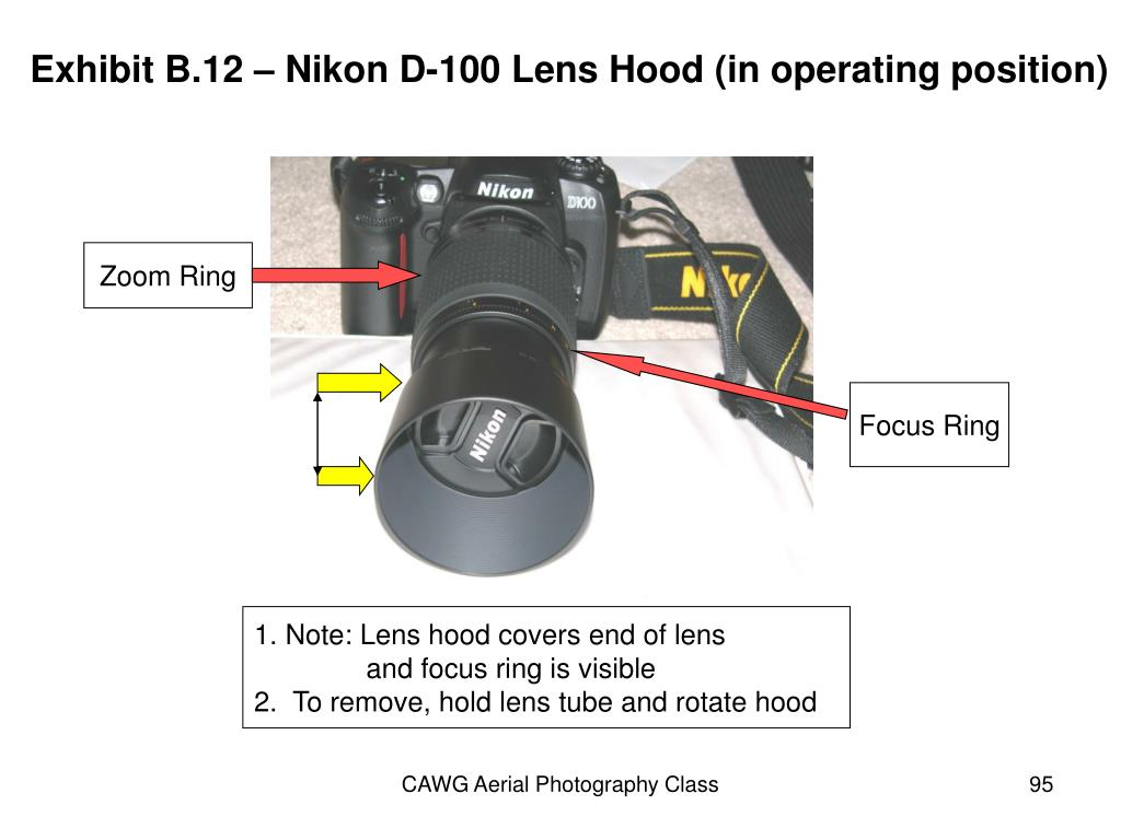 Exhibit B.12 – Nikon D-100 Lens Hood (in operating position)