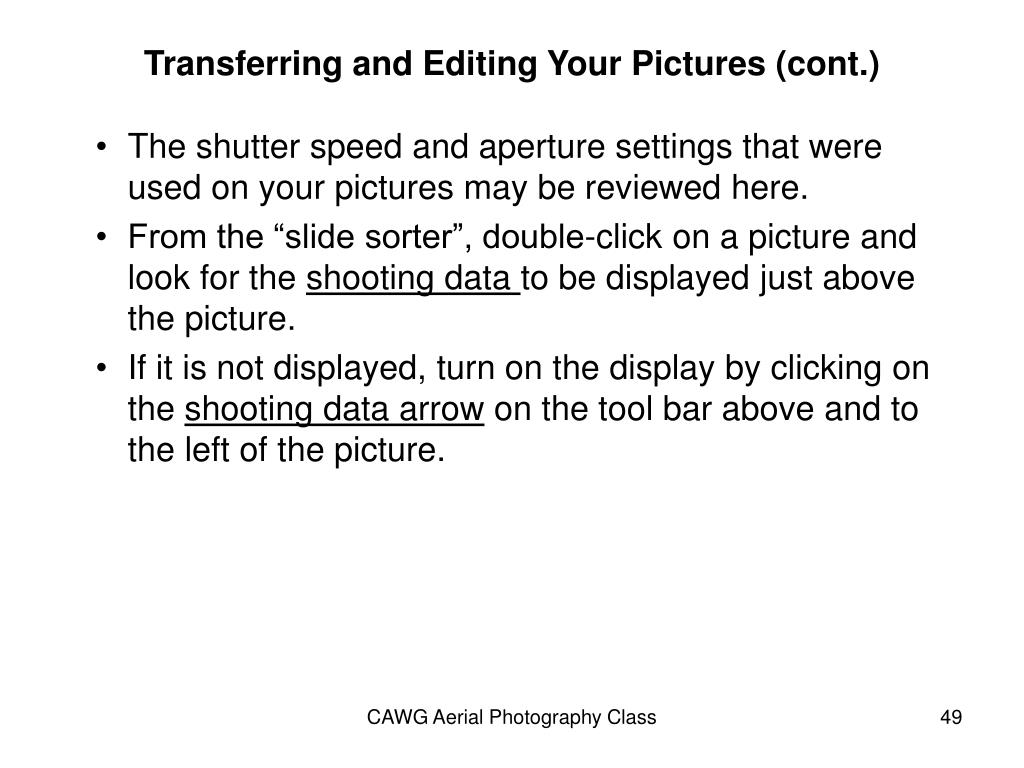 Transferring and Editing Your Pictures