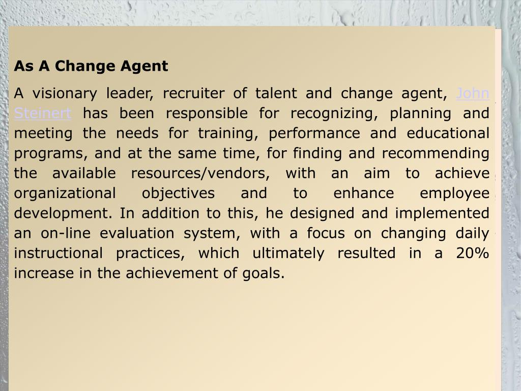 As A Change Agent