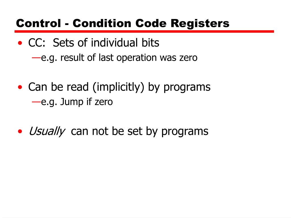 Control - Condition Code Registers