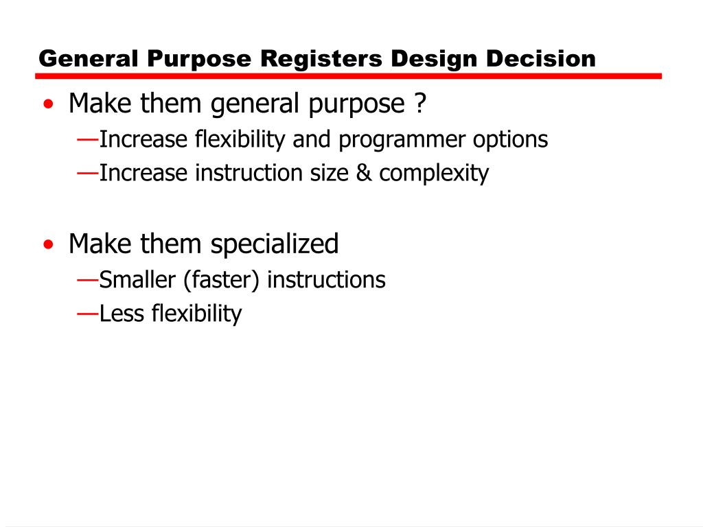 General Purpose Registers Design Decision