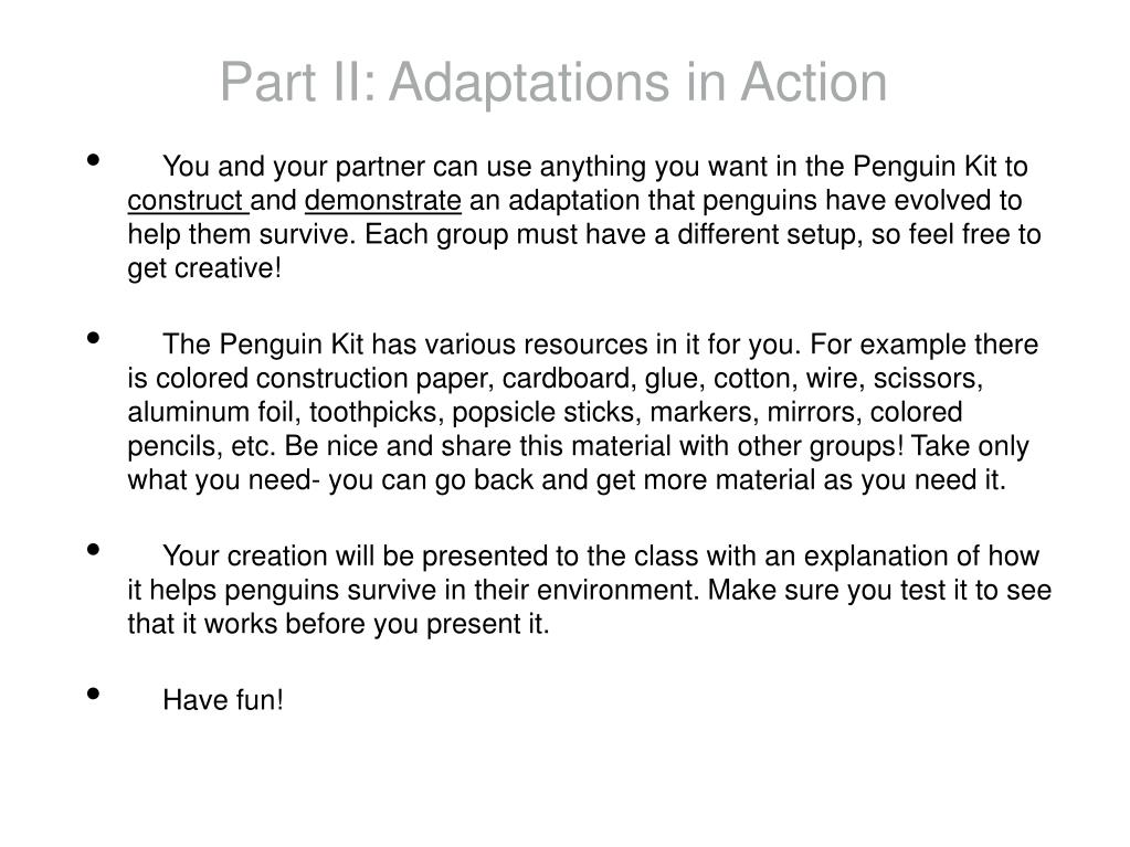 Part II: Adaptations in Action