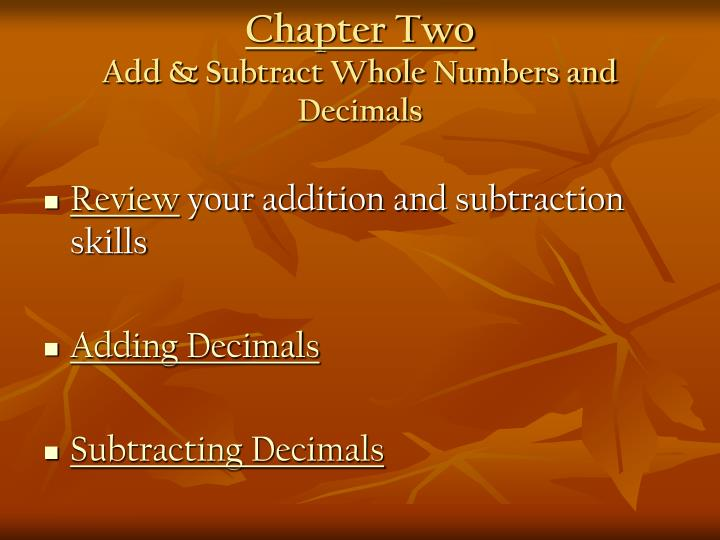 Chapter two add subtract whole numbers and decimals