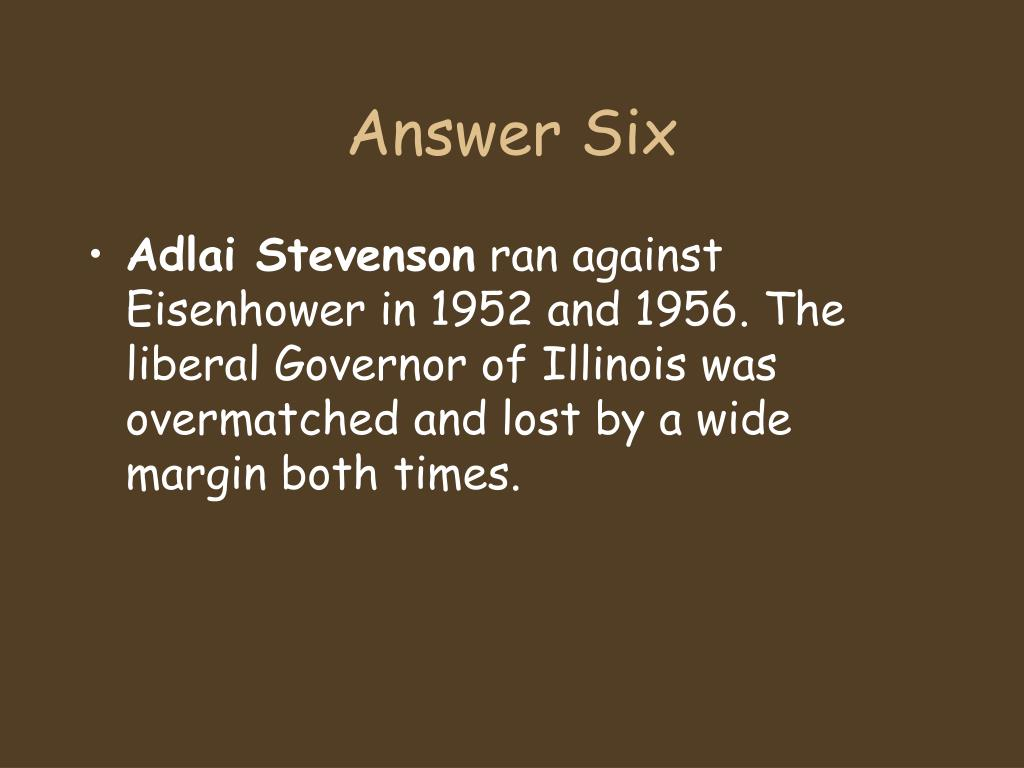 Answer Six