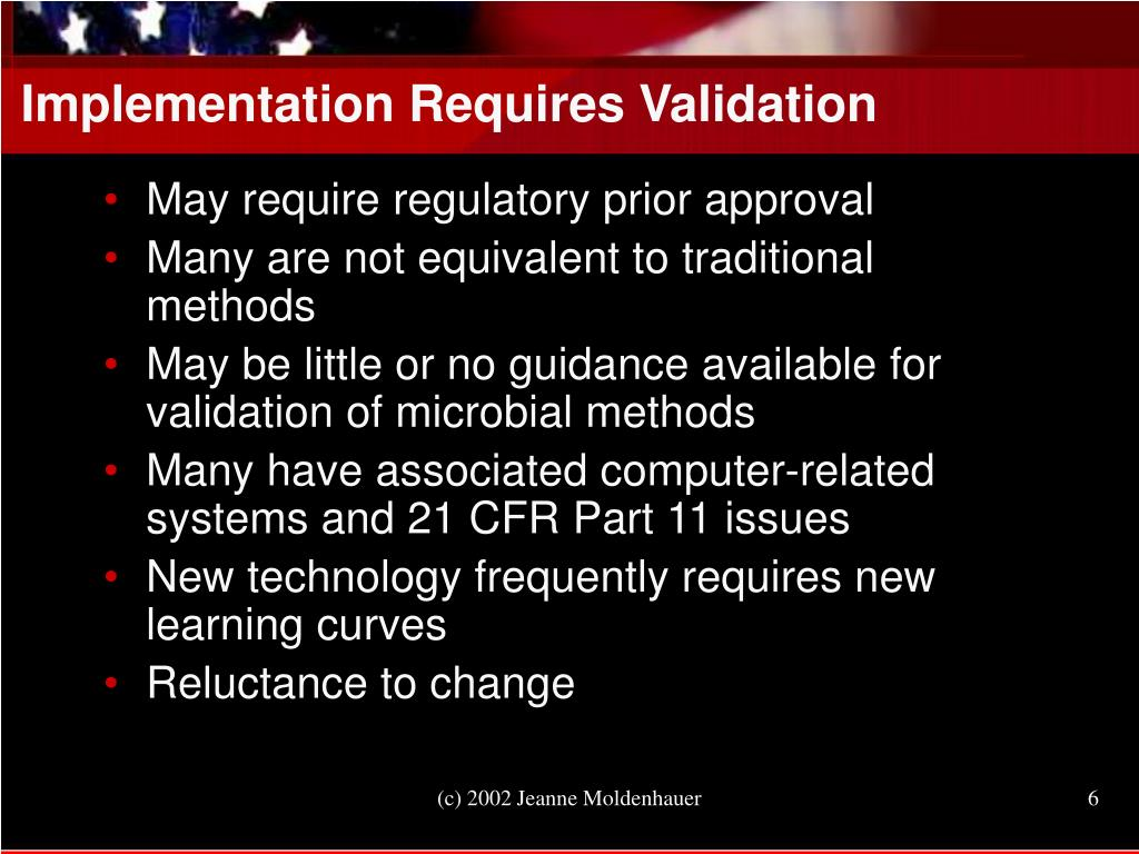 Implementation Requires Validation