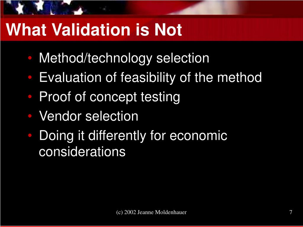 What Validation is Not