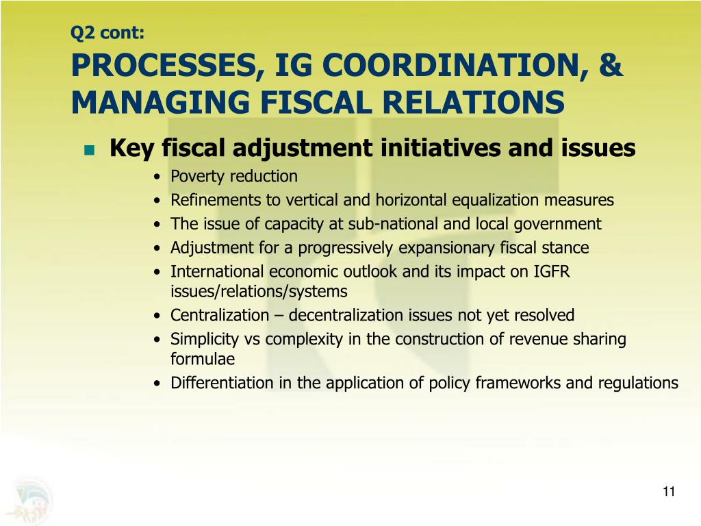 Key fiscal adjustment initiatives and issues