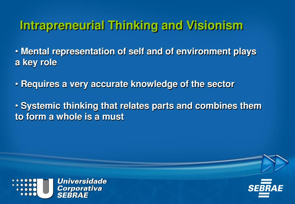 Intrapreneurial Thinking and Visionism