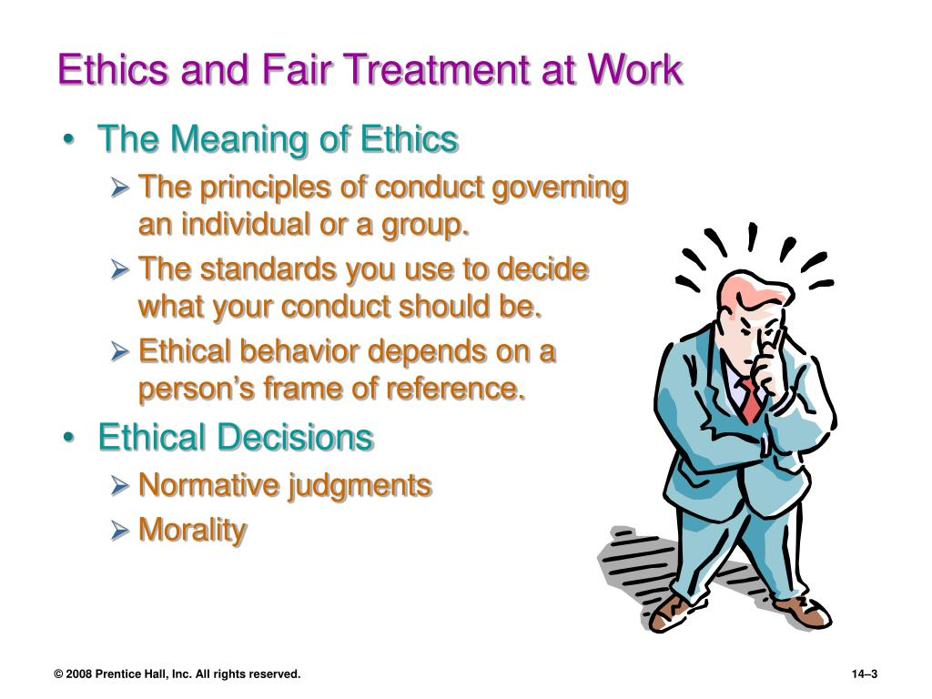 Ethics and Fair Treatment at Work