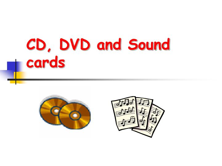 Cd dvd and sound cards