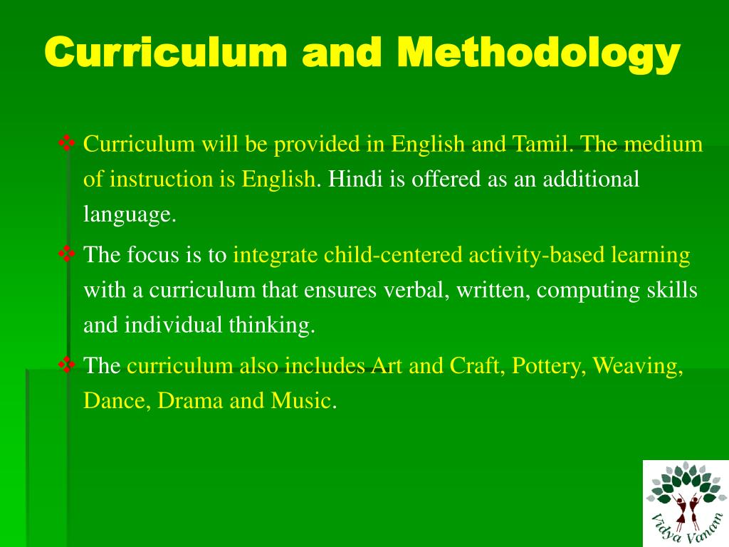 Curriculum and Methodology