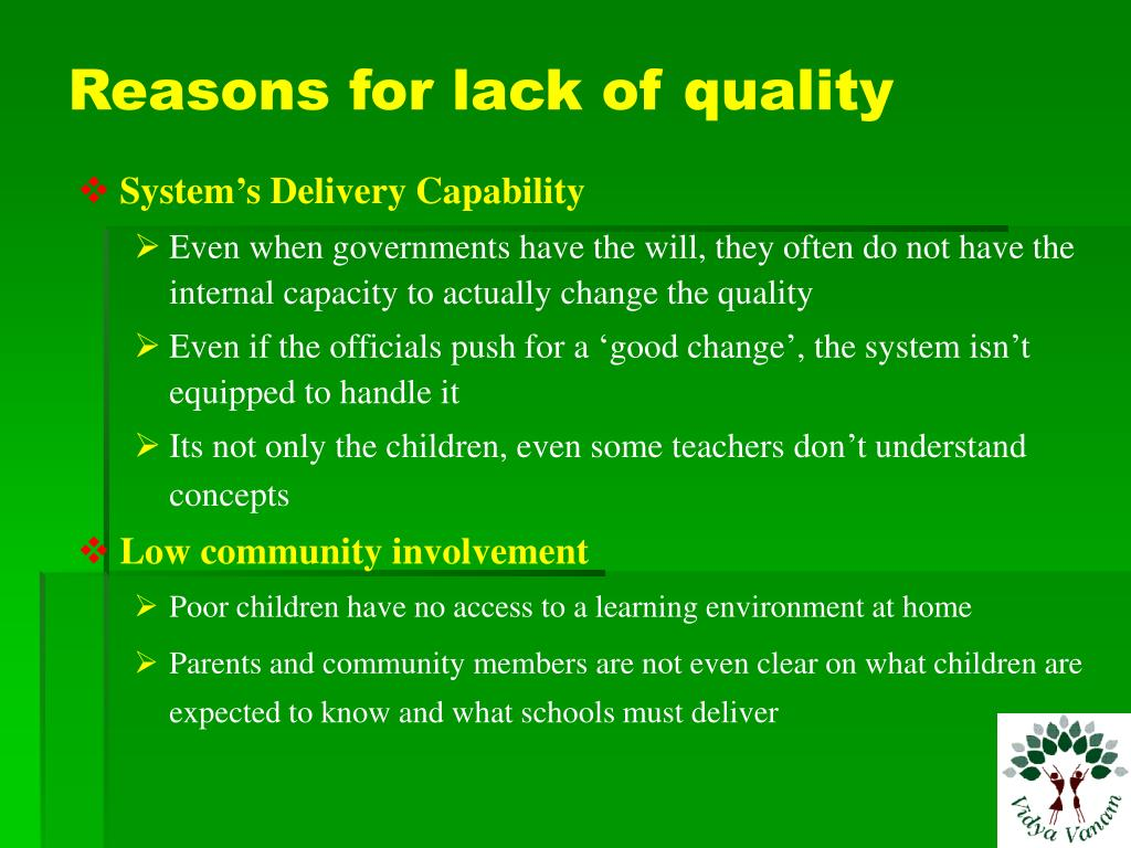 Reasons for lack of quality