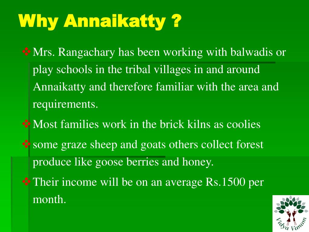 Why Annaikatty ?