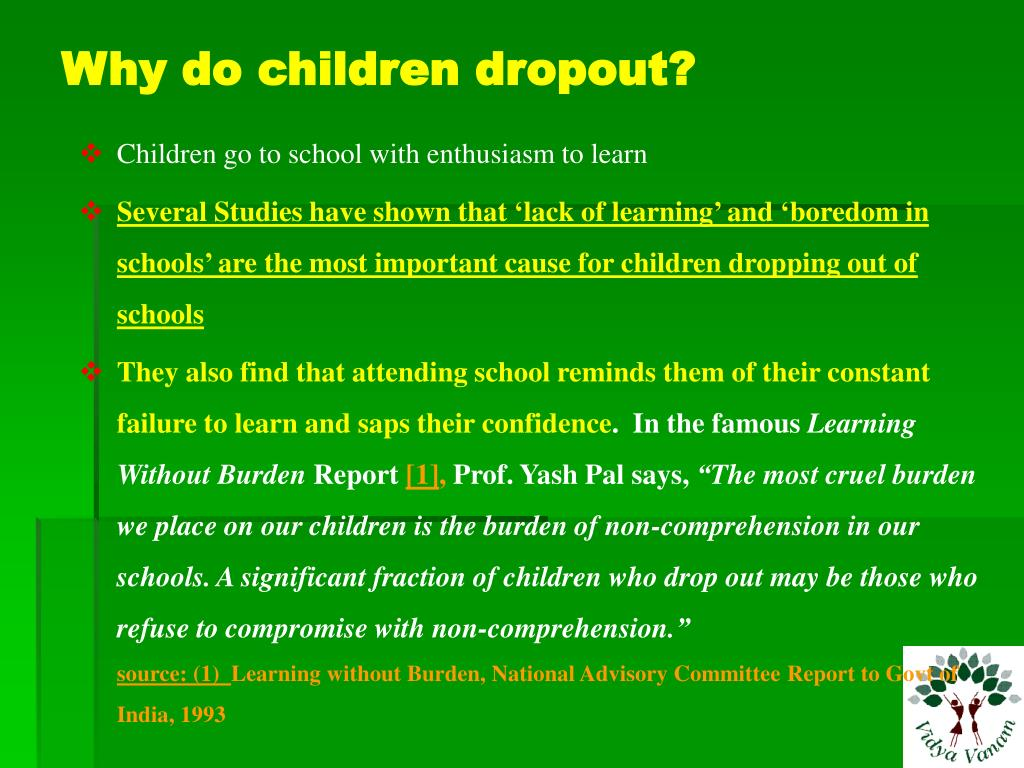 Why do children dropout?