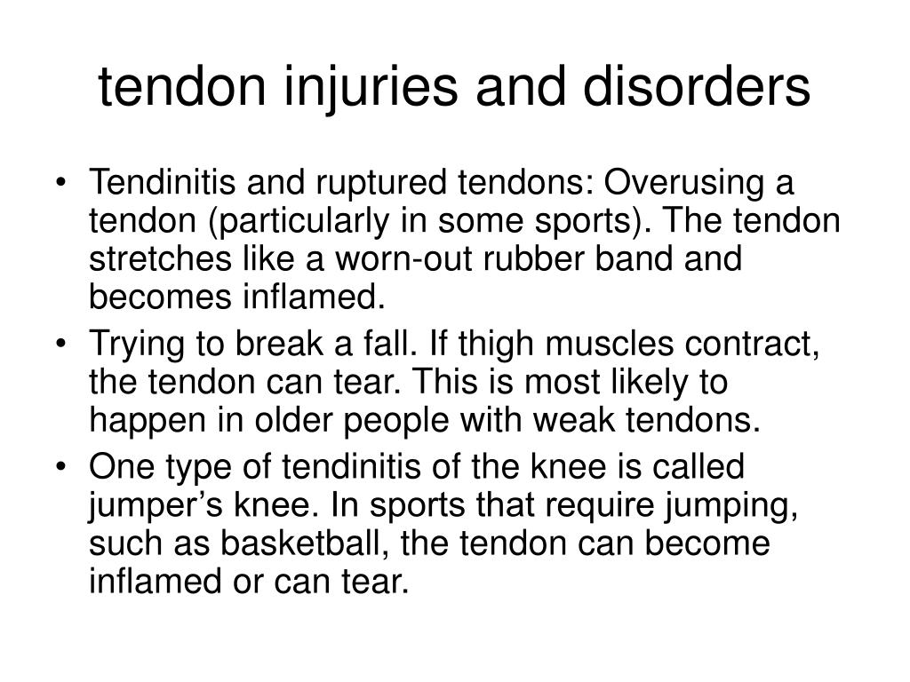 tendon injuries and disorders