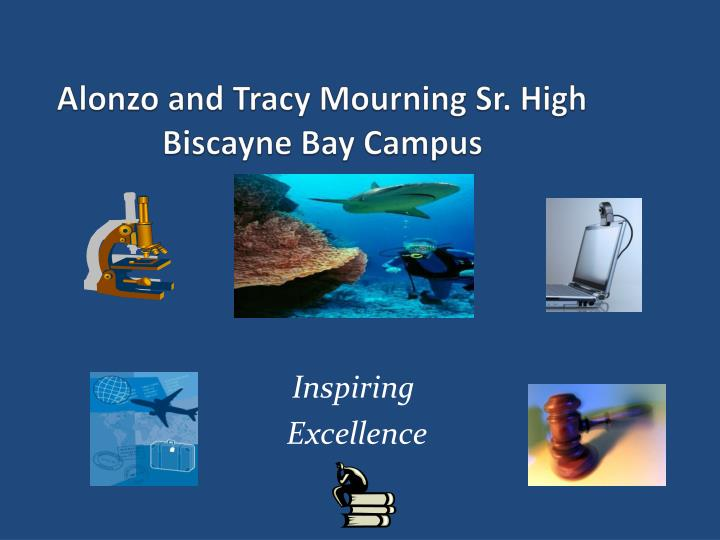 Alonzo and tracy mourning sr high biscayne bay campus