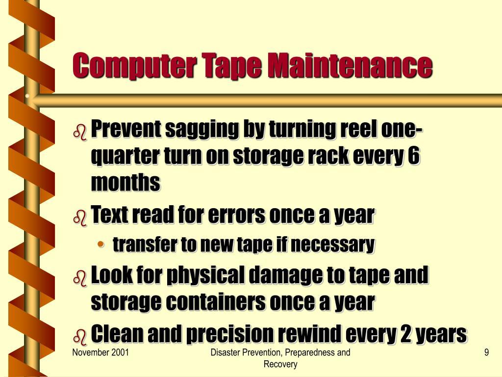 Computer Tape Maintenance