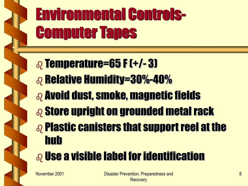 Environmental Controls-Computer Tapes