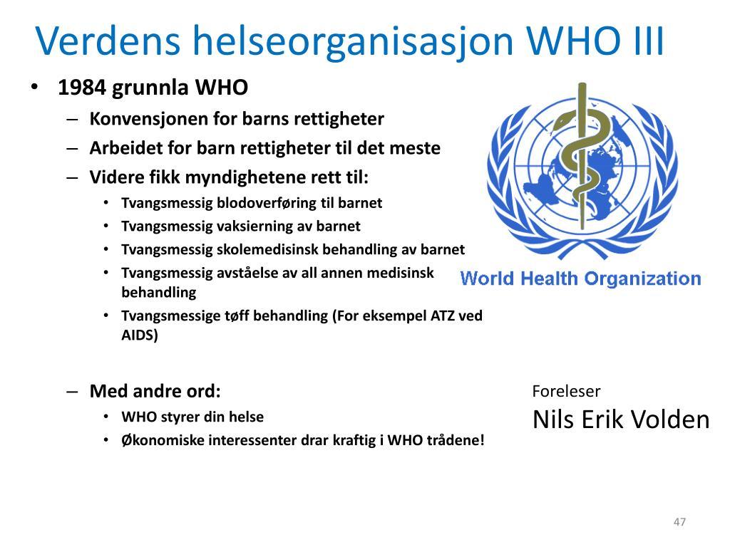 Verdens helseorganisasjon WHO III