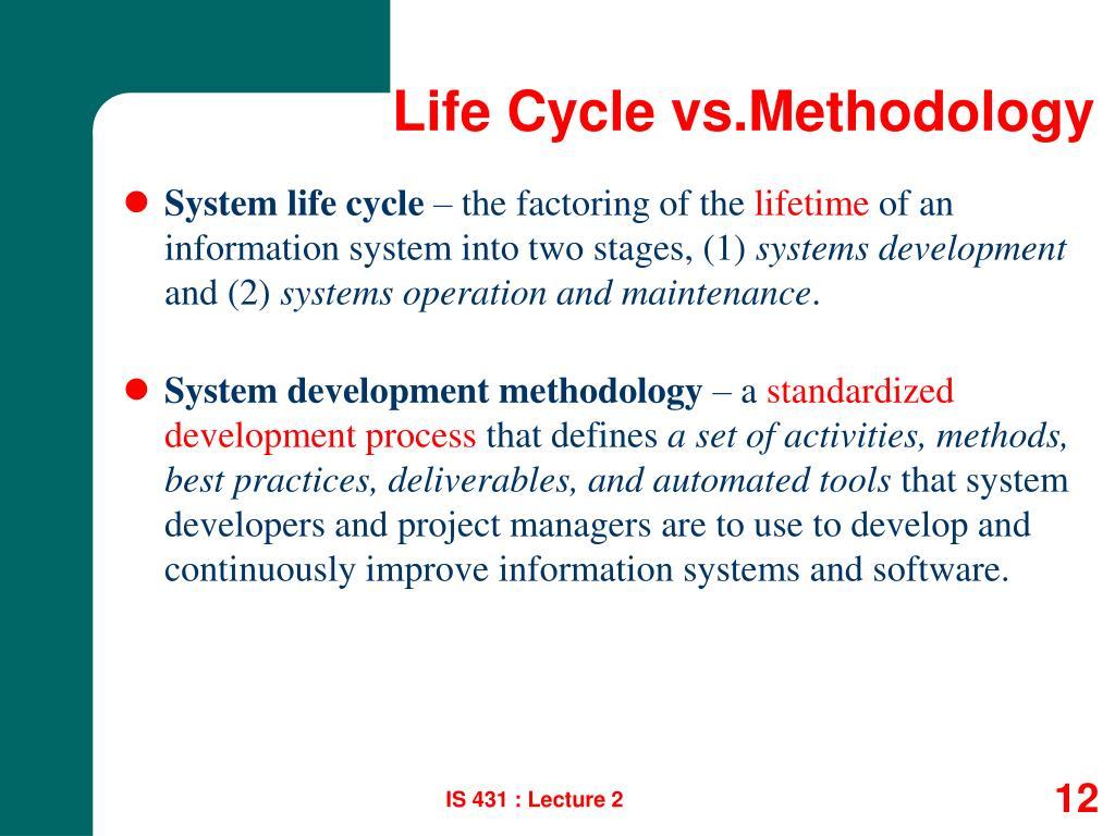 Life Cycle vs.Methodology