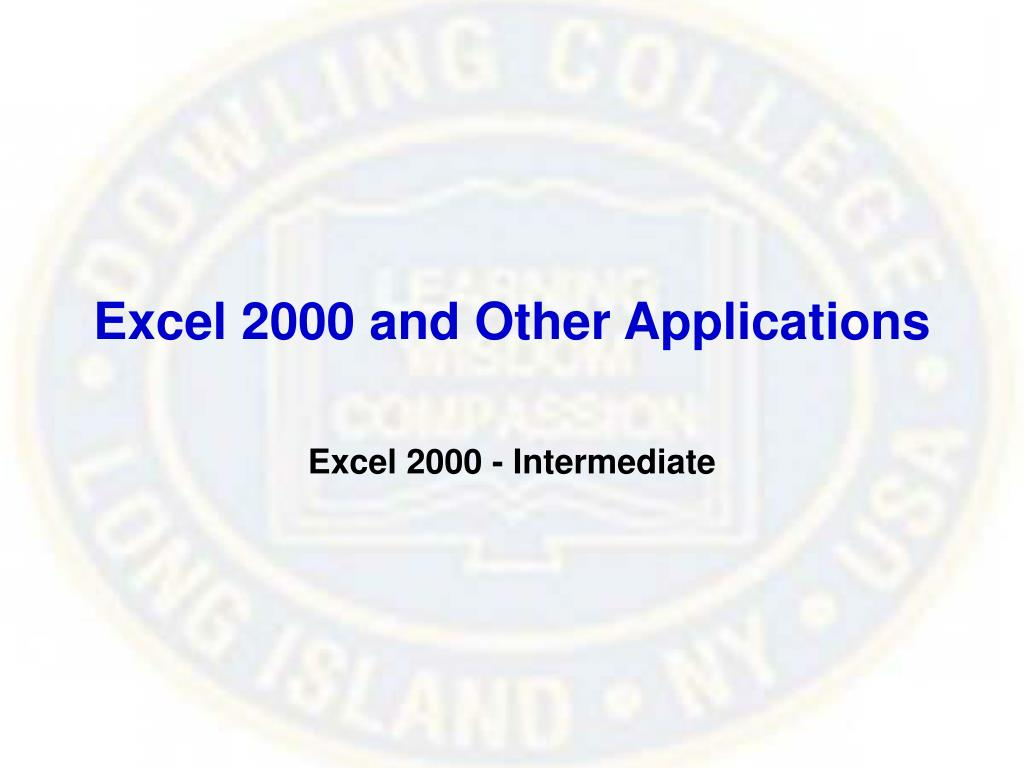 Excel 2000 and Other Applications