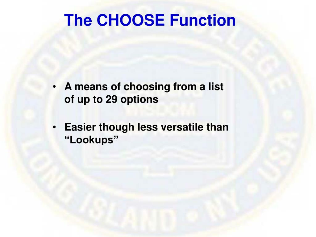 The CHOOSE Function