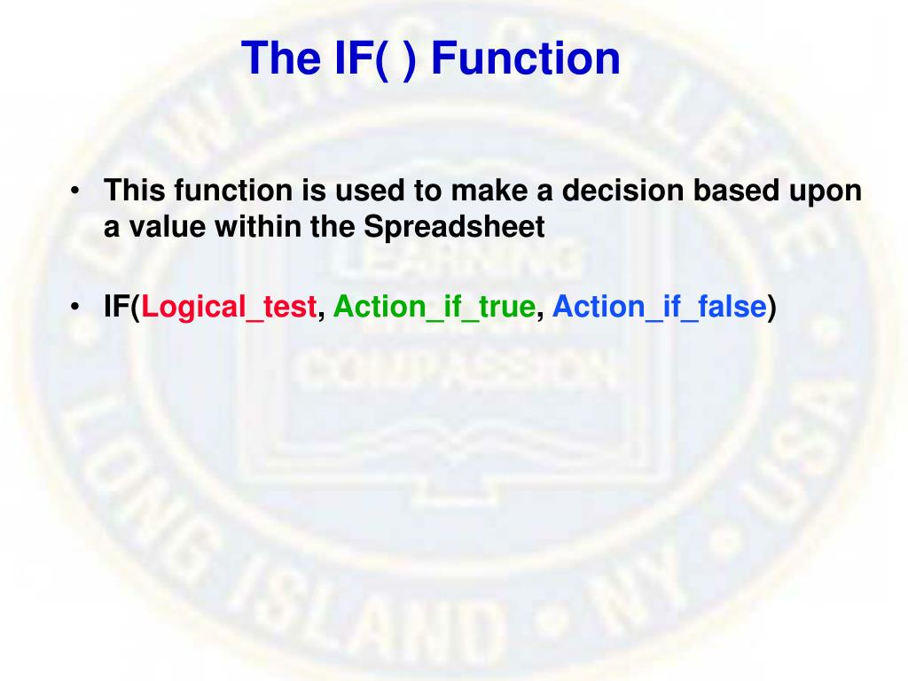 The IF( ) Function