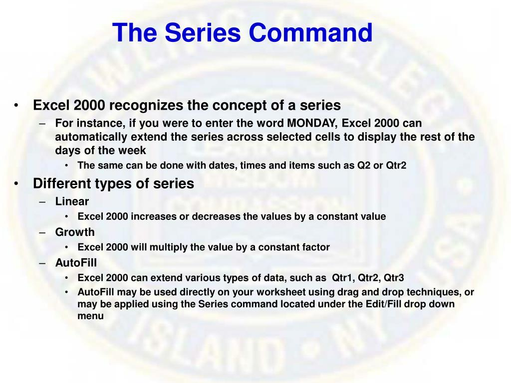 The Series Command