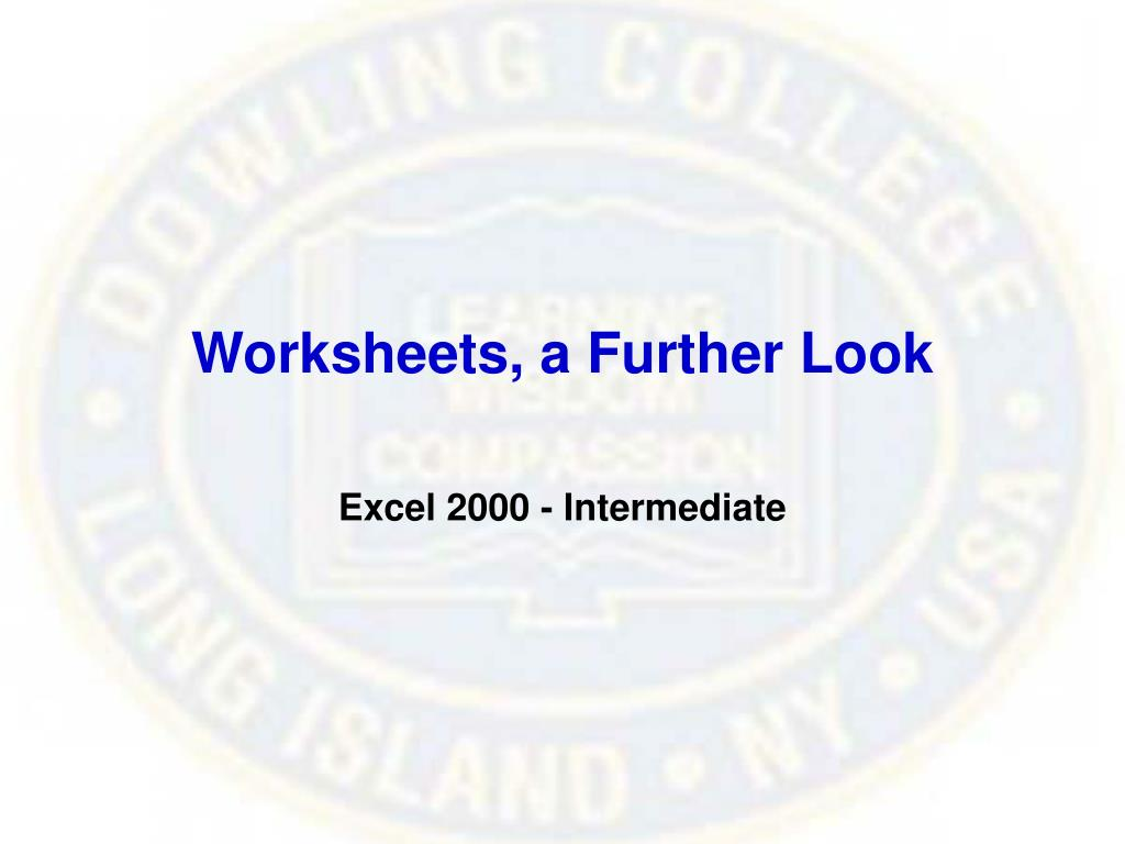 Worksheets, a Further Look