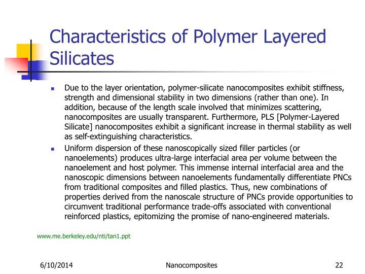 Characteristics of Polymer Layered Silicates