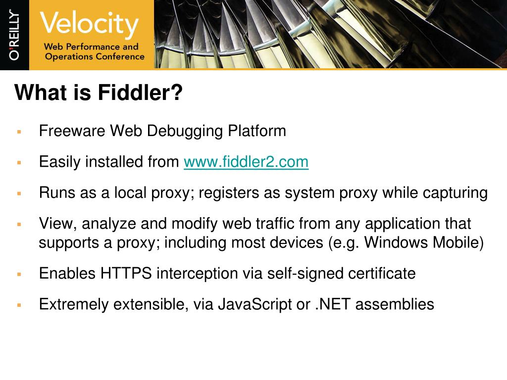 What is Fiddler?