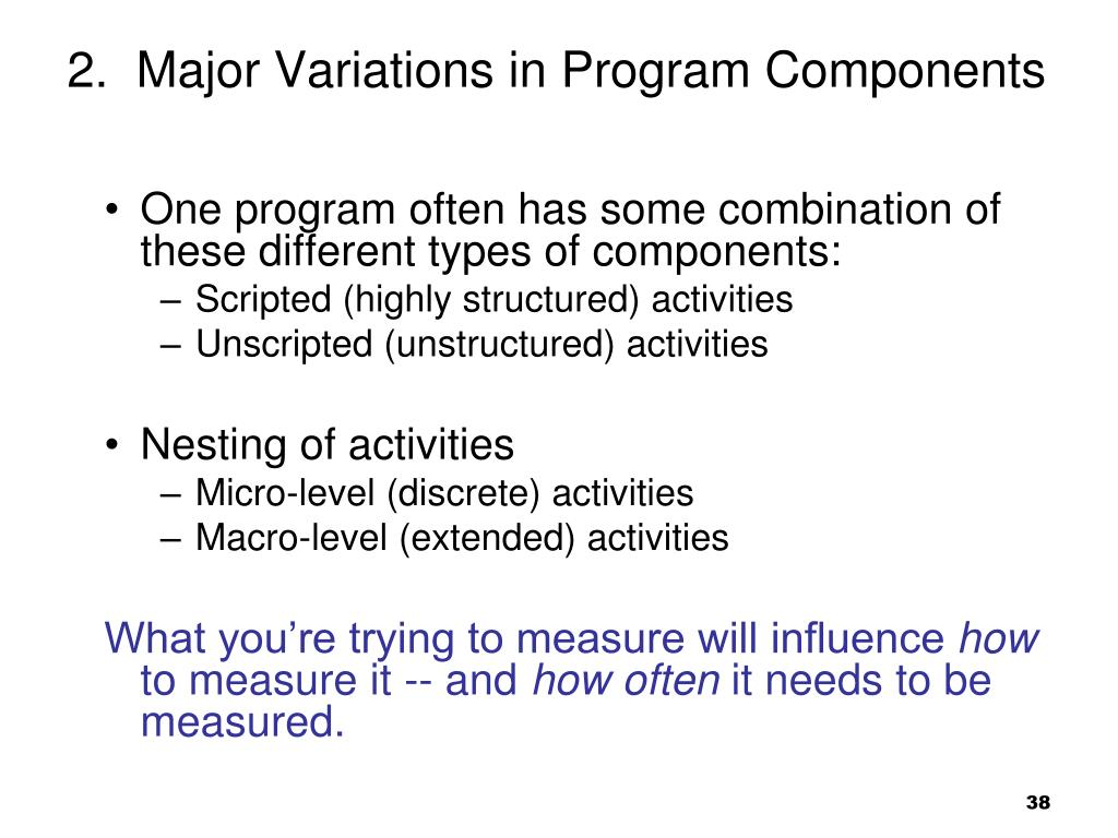 2.  Major Variations in Program Components