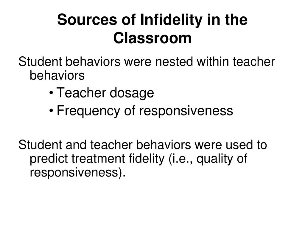 Sources of Infidelity in the Classroom