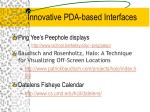 innovative pda based interfaces