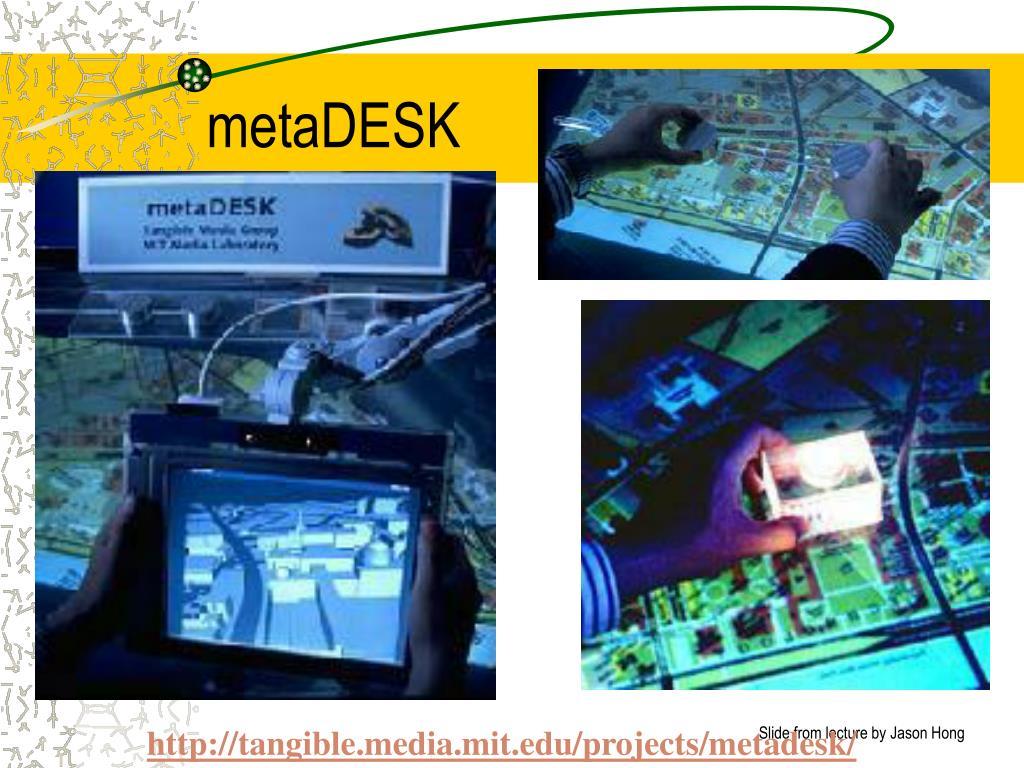 metaDESK