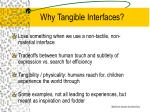 why tangible interfaces