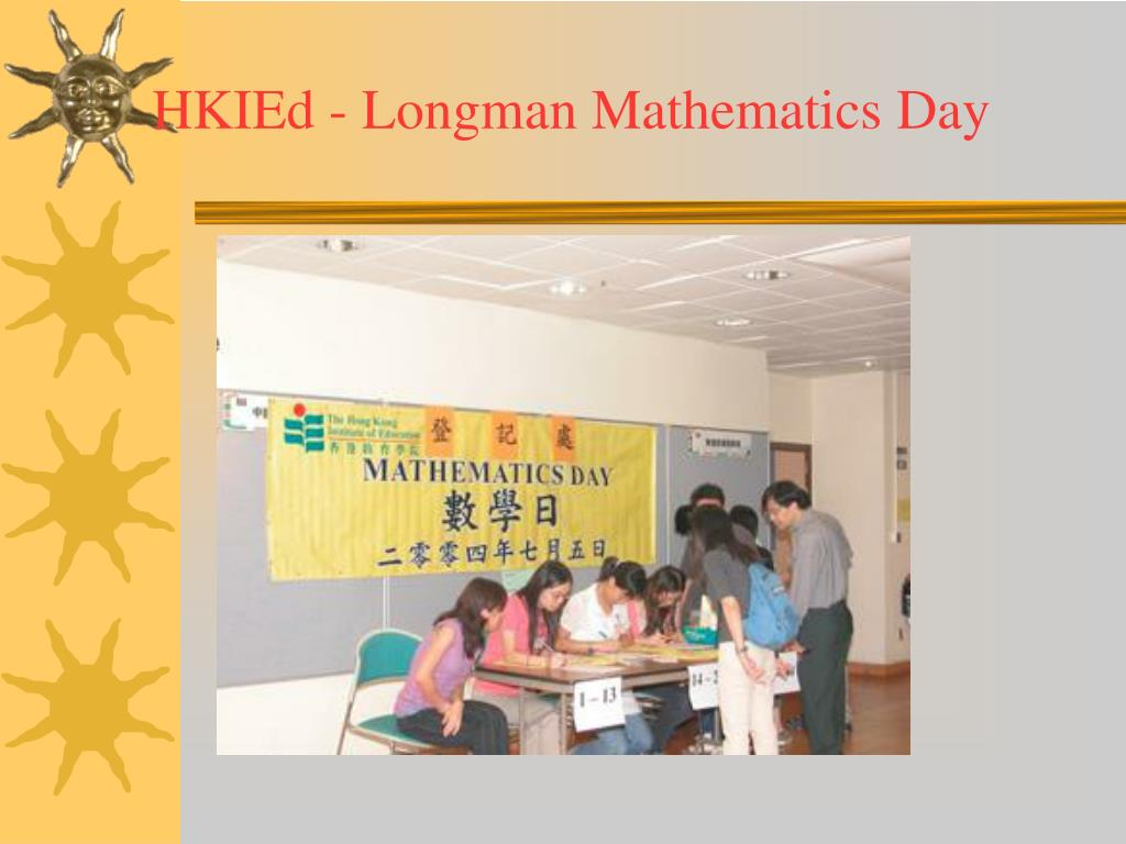 HKIEd - Longman Mathematics Day