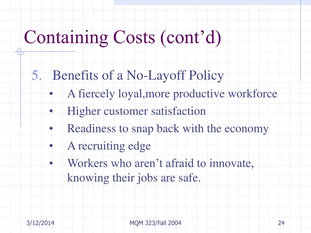 Containing Costs (cont'd)