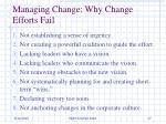 managing change why change efforts fail